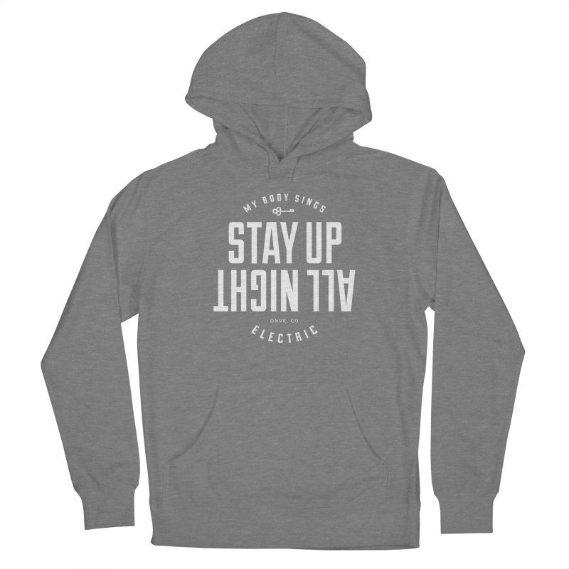 Up All Night (White) Women's Pullover Hoody by My Body Sings Electric Merch | Shop Men, Women, an