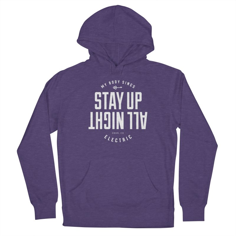 Up All Night (White) in Women's French Terry Pullover Hoody Heather Purple by My Body Sings Electric Merch | Shop Men, Women, an