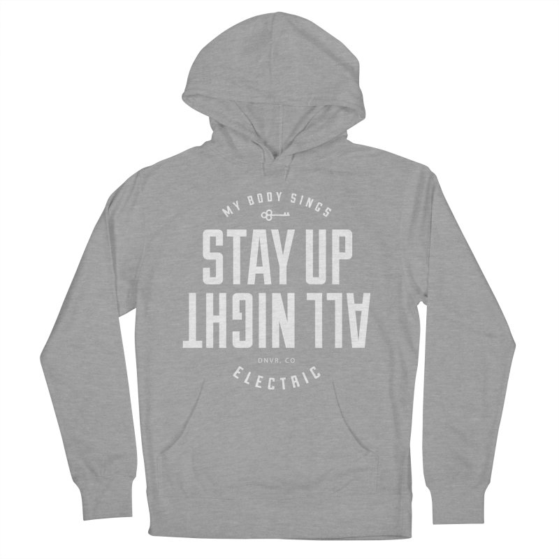 Up All Night (White) Women's French Terry Pullover Hoody by My Body Sings Electric Merch | Shop Men, Women, an