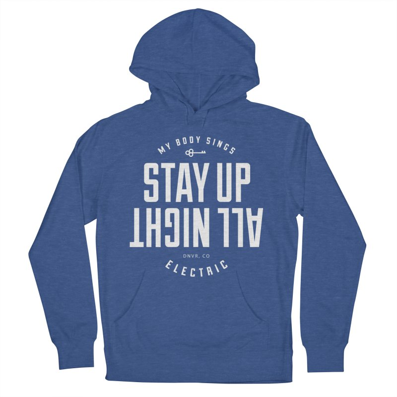 Up All Night (White) Men's French Terry Pullover Hoody by My Body Sings Electric Merch | Shop Men, Women, an