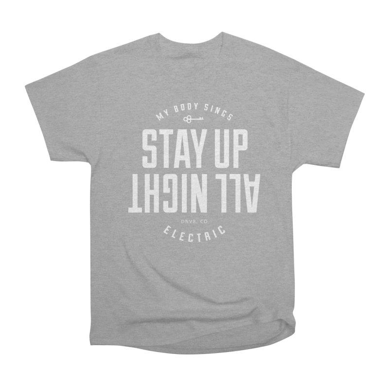 Up All Night (White) Men's Heavyweight T-Shirt by My Body Sings Electric Merch   Shop Men, Women, an