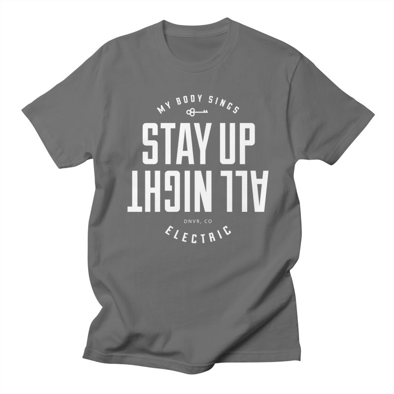 Up All Night (White) Men's T-Shirt by My Body Sings Electric Merch   Shop Men, Women, an