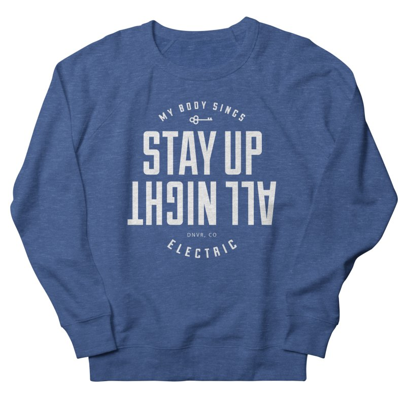 Up All Night (White) Women's Sweatshirt by My Body Sings Electric Merch | Shop Men, Women, an