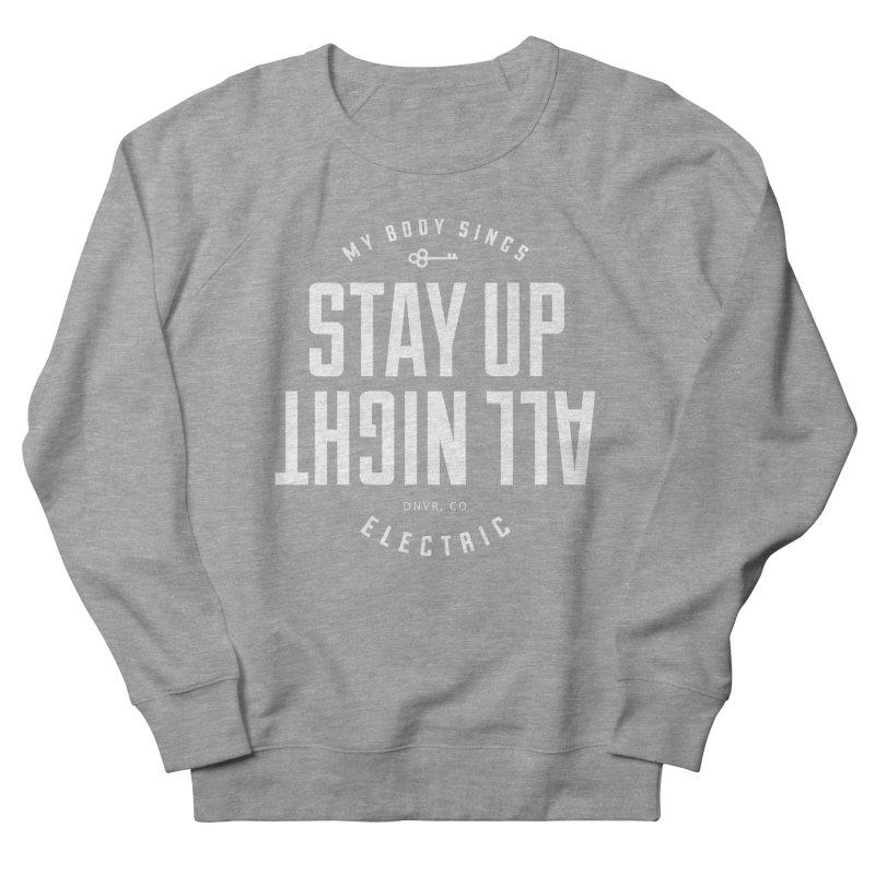 Up All Night (White) Women's French Terry Sweatshirt by My Body Sings Electric Merch | Shop Men, Women, an