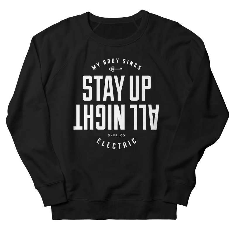 Up All Night (White) Men's Sweatshirt by My Body Sings Electric Merch | Shop Men, Women, an