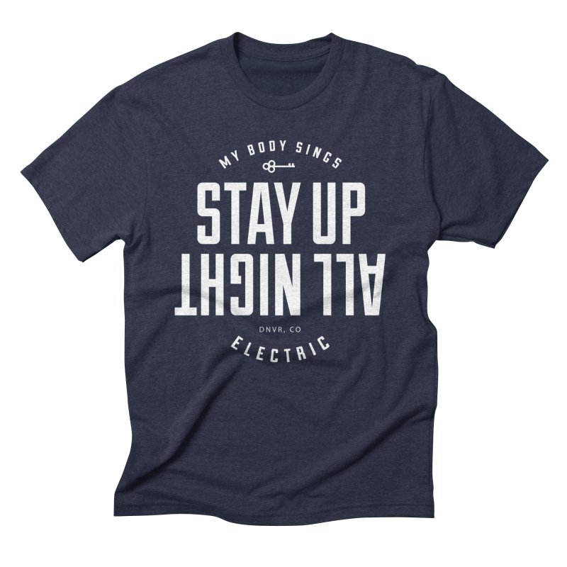 Up All Night (White) Men's Triblend T-Shirt by My Body Sings Electric Merch | Shop Men, Women, an