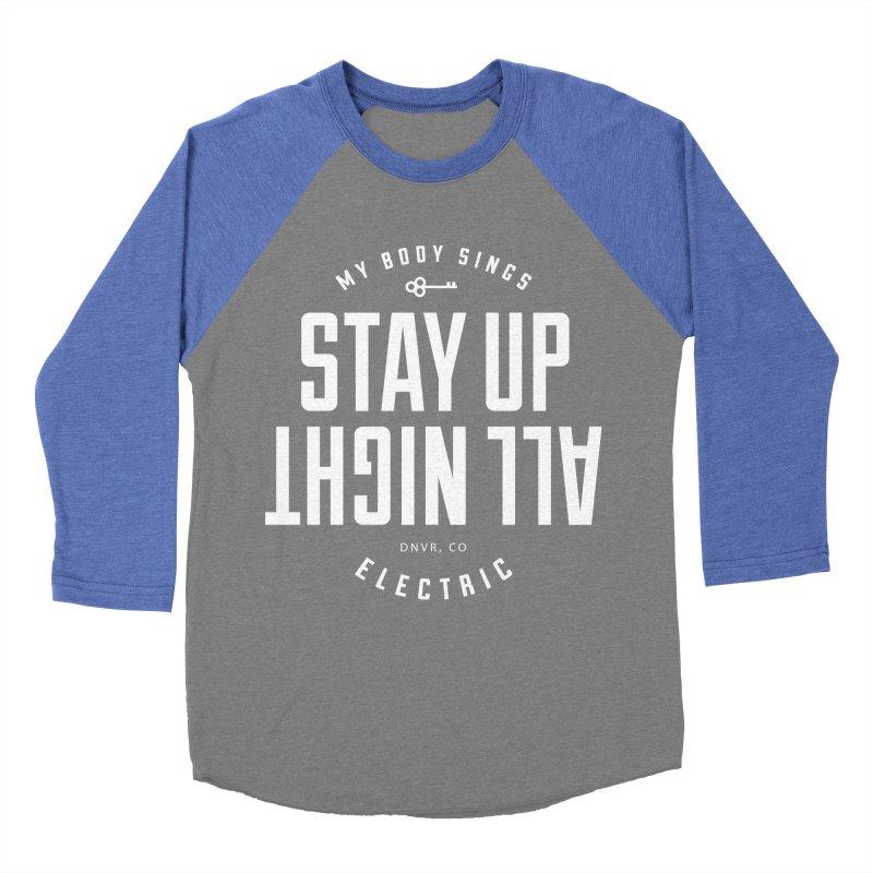 Up All Night (White) Women's Baseball Triblend Longsleeve T-Shirt by My Body Sings Electric Merch | Shop Men, Women, an