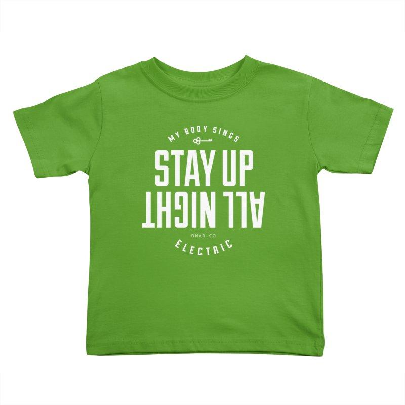 Up All Night (White) Kids Toddler T-Shirt by My Body Sings Electric Merch   Shop Men, Women, an