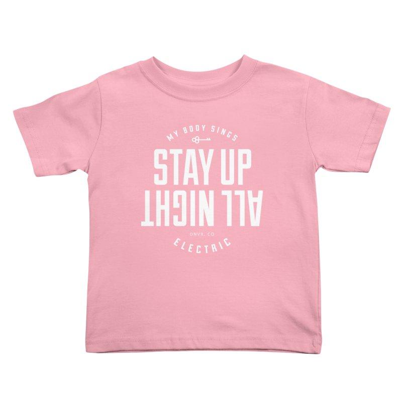 Up All Night (White) Kids Toddler T-Shirt by My Body Sings Electric Merch | Shop Men, Women, an