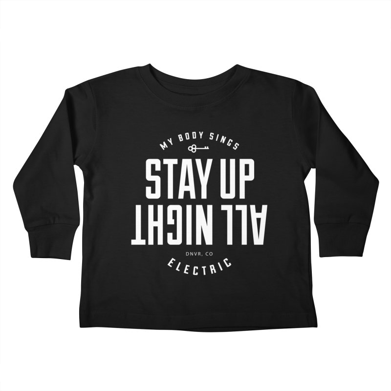 Up All Night (White) Kids Toddler Longsleeve T-Shirt by My Body Sings Electric Merch | Shop Men, Women, an