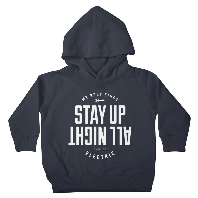 Up All Night (White) Kids Toddler Pullover Hoody by My Body Sings Electric Merch | Shop Men, Women, an
