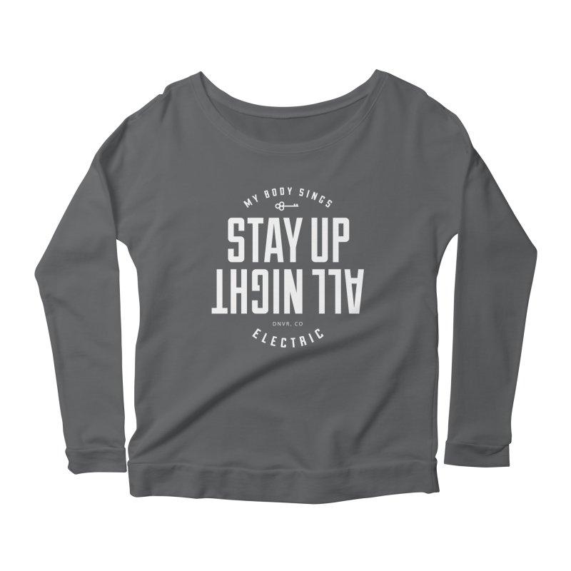 Up All Night (White) Women's Longsleeve T-Shirt by My Body Sings Electric Merch   Shop Men, Women, an