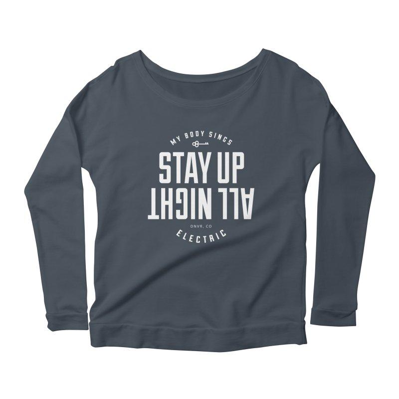 Up All Night (White) Women's Scoop Neck Longsleeve T-Shirt by My Body Sings Electric Merch | Shop Men, Women, an