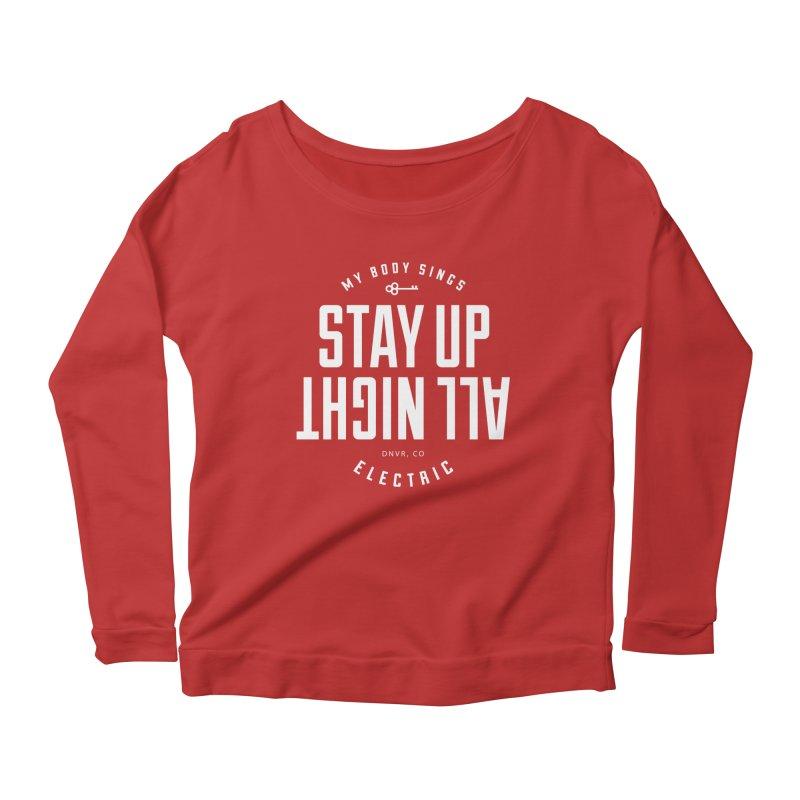 Up All Night (White) Women's Scoop Neck Longsleeve T-Shirt by My Body Sings Electric Merch   Shop Men, Women, an