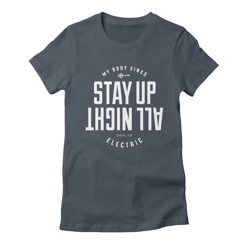 Up All Night (White) Women's T-Shirt by My Body Sings Electric Merch | Shop Men, Women, an