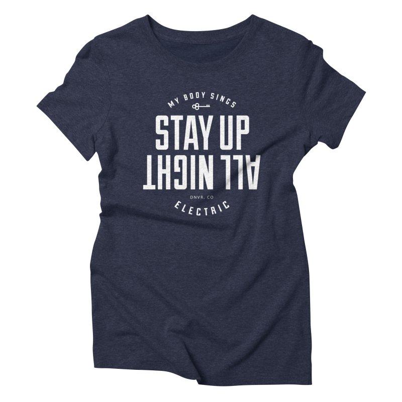 Up All Night (White) Women's Triblend T-Shirt by My Body Sings Electric Merch | Shop Men, Women, an