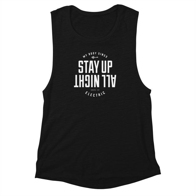 Up All Night (White) Women's Muscle Tank by My Body Sings Electric Merch | Shop Men, Women, an