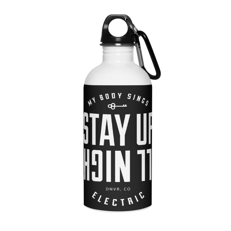 Up All Night (White) Accessories Water Bottle by My Body Sings Electric Merch | Shop Men, Women, an