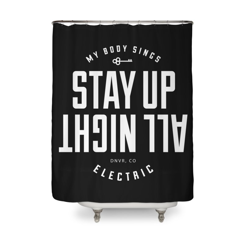 Up All Night (White) Home Shower Curtain by My Body Sings Electric Merch | Shop Men, Women, an