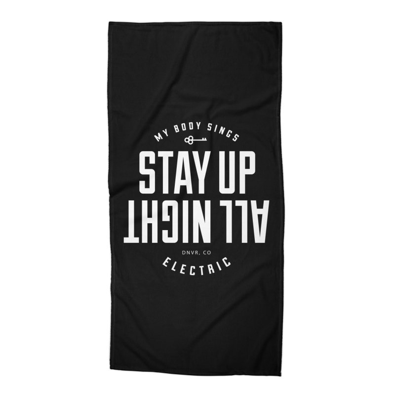 Up All Night (White) Accessories Beach Towel by My Body Sings Electric Merch | Shop Men, Women, an