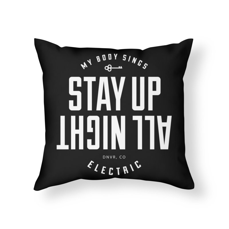 Up All Night (White) Home Throw Pillow by My Body Sings Electric Merch | Shop Men, Women, an