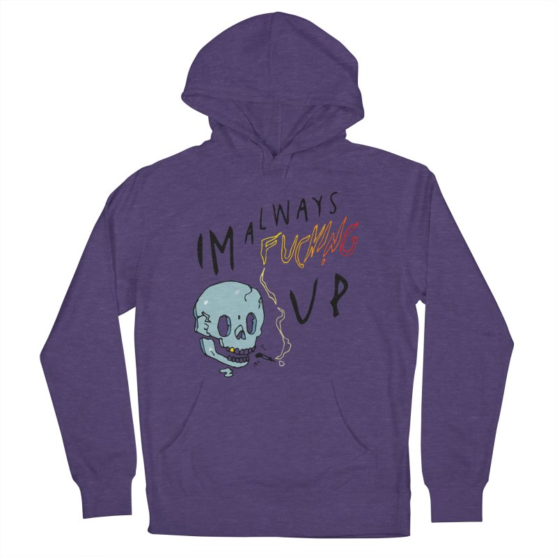 Effed Up Women's French Terry Pullover Hoody by My Body Sings Electric Merch | Shop Men, Women, an