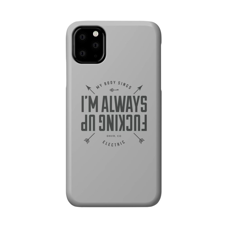 Clumsy Mess Accessories Phone Case by My Body Sings Electric Merch | Shop Men, Women, an