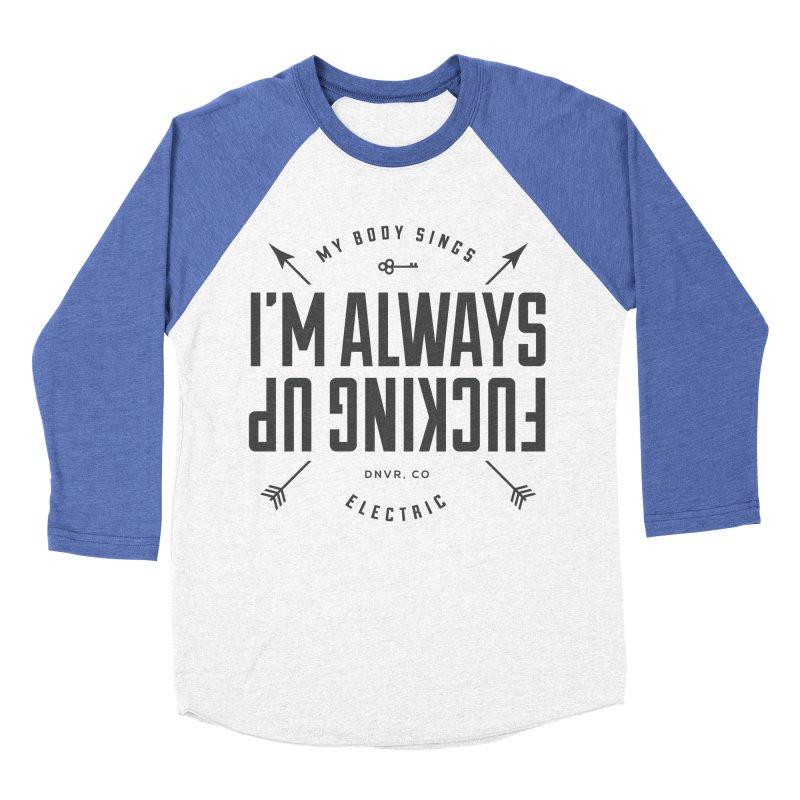 Clumsy Mess Women's Baseball Triblend Longsleeve T-Shirt by My Body Sings Electric Merch   Shop Men, Women, an
