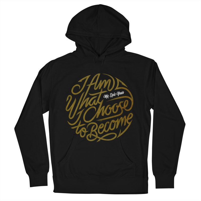 I Am - Collection (Gold/White) Men's French Terry Pullover Hoody by My Epic Year
