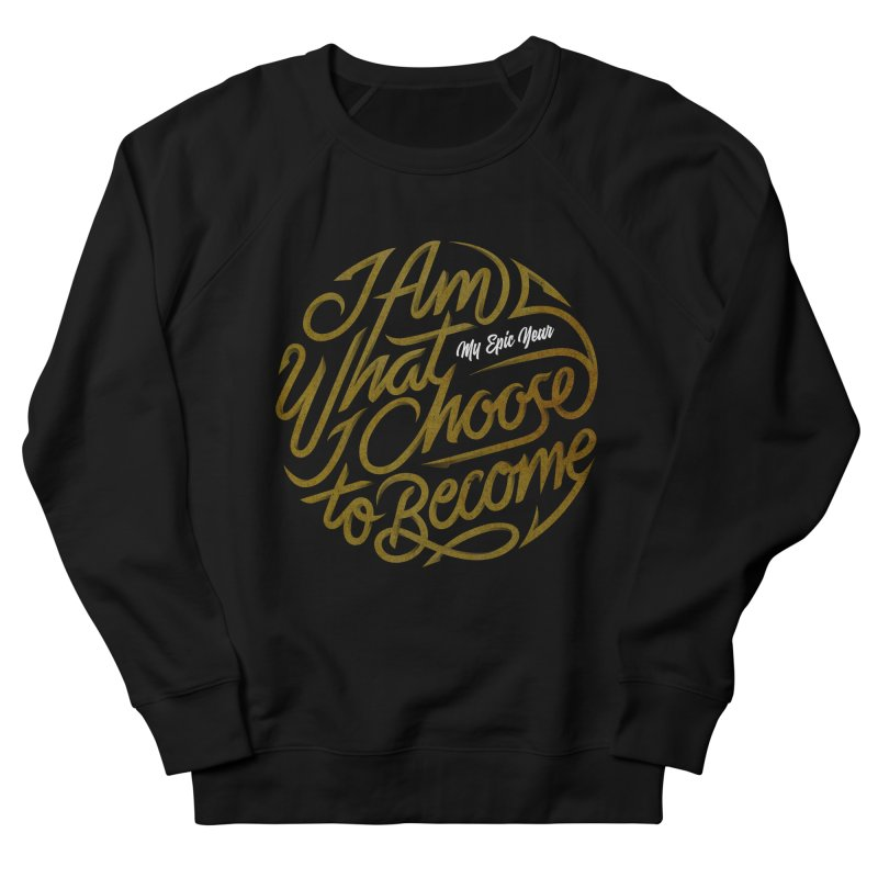 I Am - Collection (Gold/White) Men's French Terry Sweatshirt by My Epic Year
