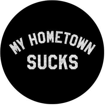 My Hometown Sucks Logo