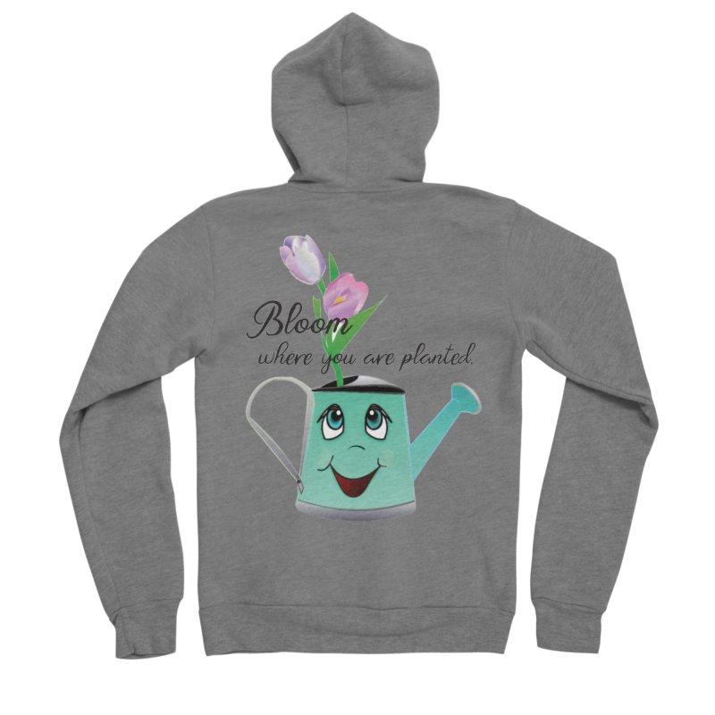 Bloom where you are planted. Women's Sponge Fleece Zip-Up Hoody by MyInspirationalGifts Artist Shop