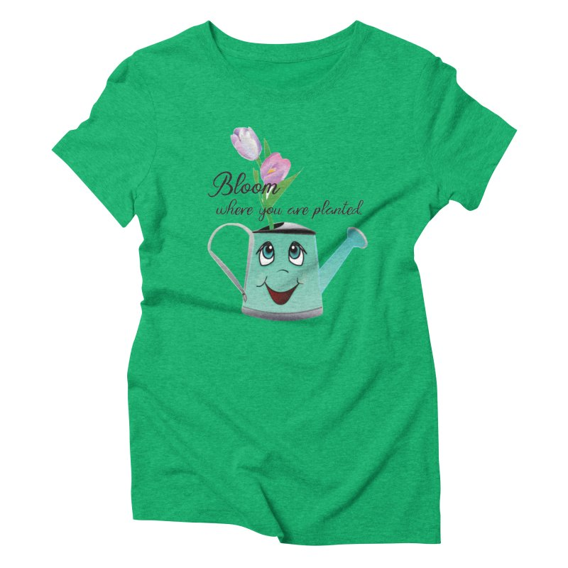 Bloom where you are planted. Women's Triblend T-Shirt by MyInspirationalGifts Artist Shop