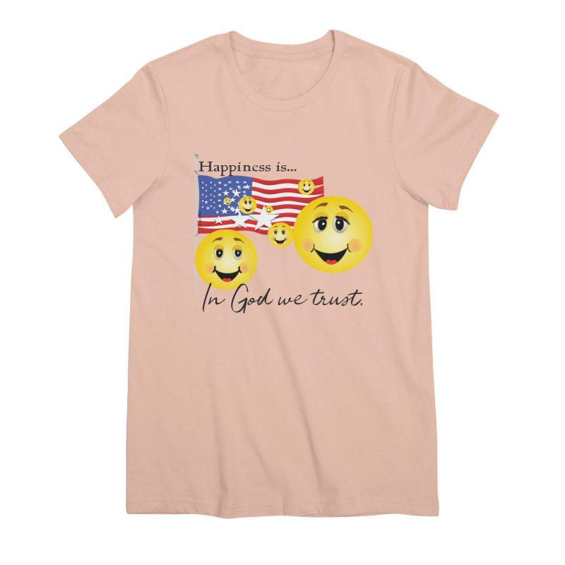 Happiness is... Women's Premium T-Shirt by MyInspirationalGifts Artist Shop