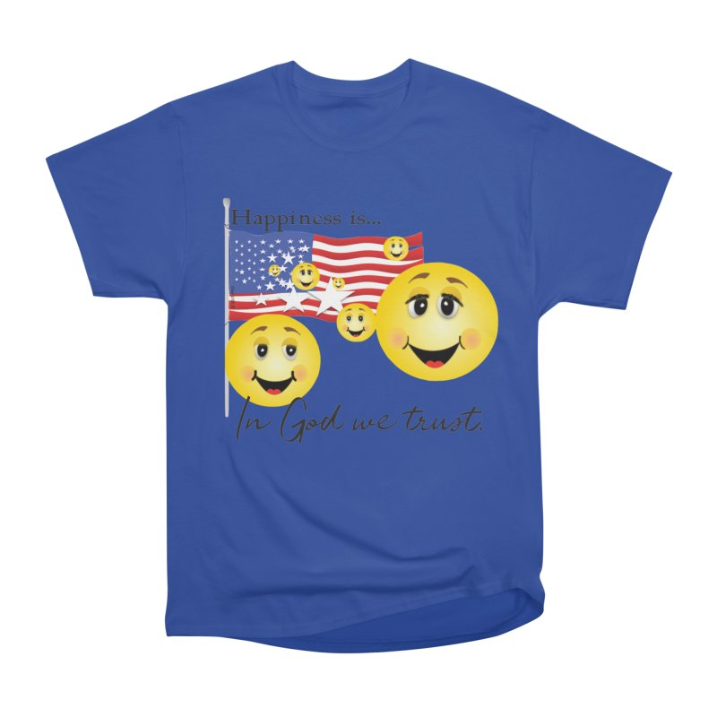 Happiness is... Women's Heavyweight Unisex T-Shirt by MyInspirationalGifts Artist Shop