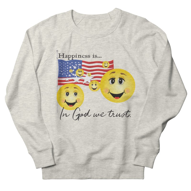 Happiness is... Men's French Terry Sweatshirt by MyInspirationalGifts Artist Shop