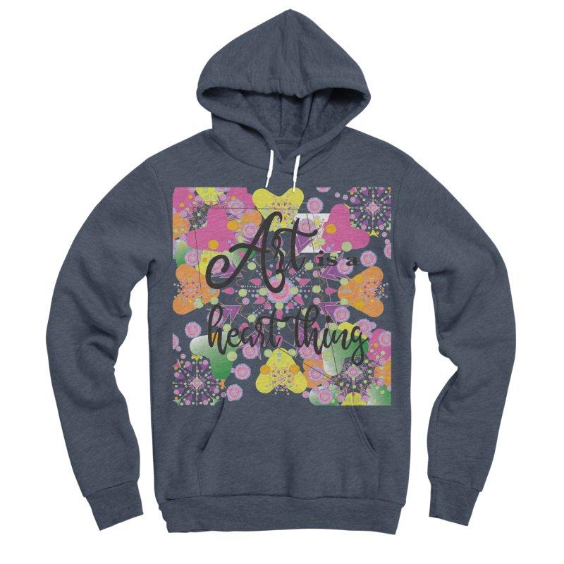 Art is Women's Sponge Fleece Pullover Hoody by MyInspirationalGifts Artist Shop