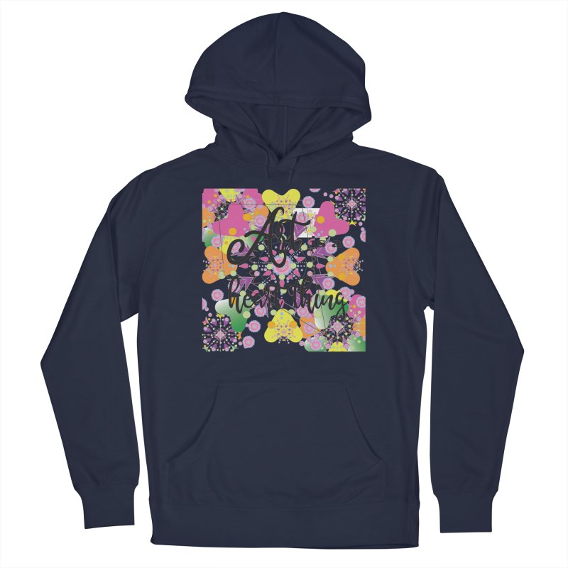 Art is a Heart Thing Women's French Terry Pullover Hoody by MyInspirationalGifts Artist Shop