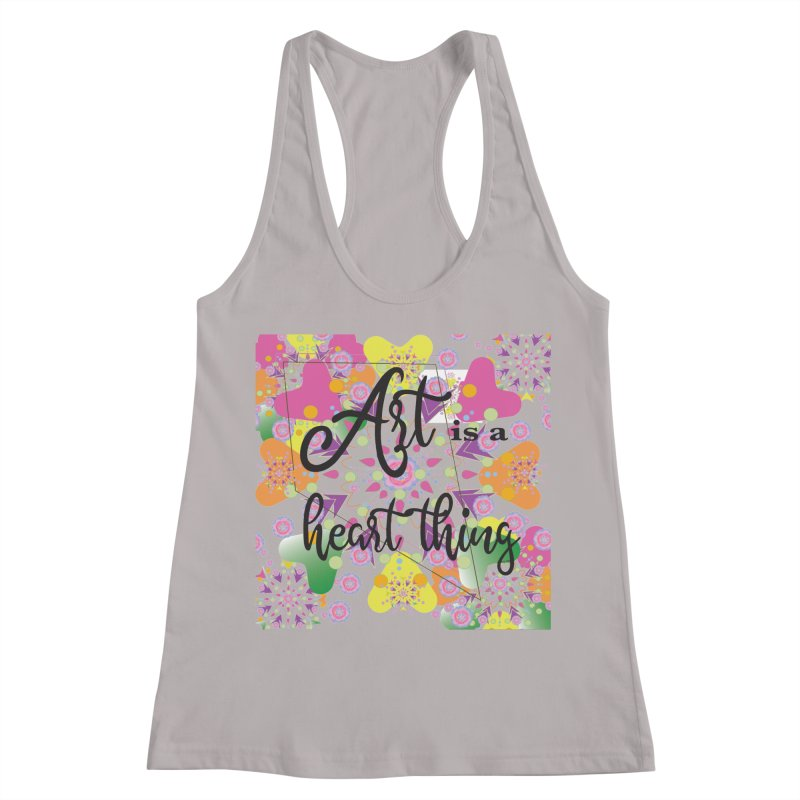 Art is a Heart Thing Women's Racerback Tank by MyInspirationalGifts Artist Shop