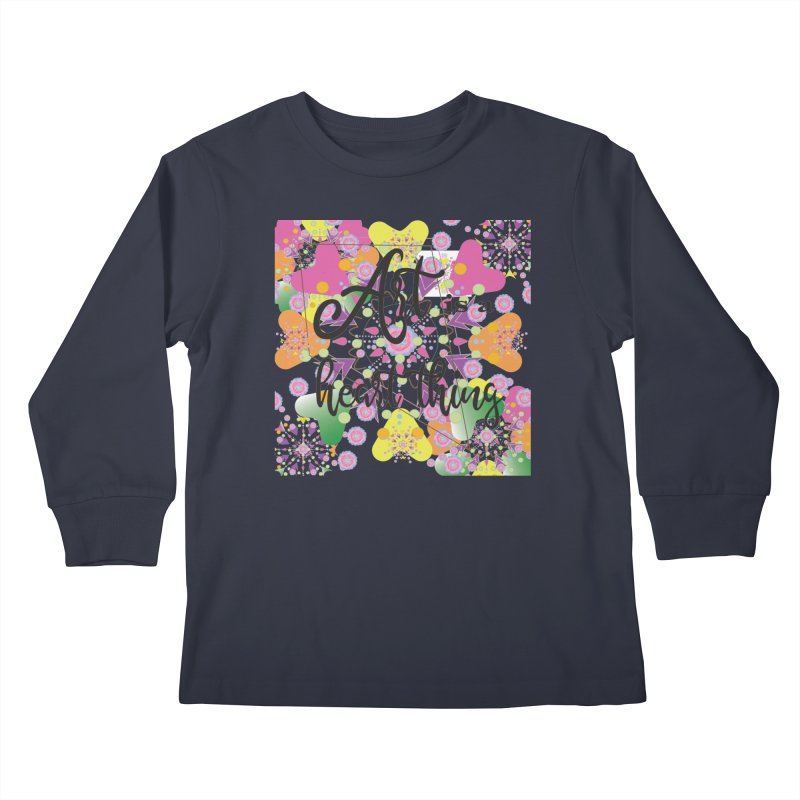Art is a Heart Thing Kids Longsleeve T-Shirt by MyInspirationalGifts Artist Shop