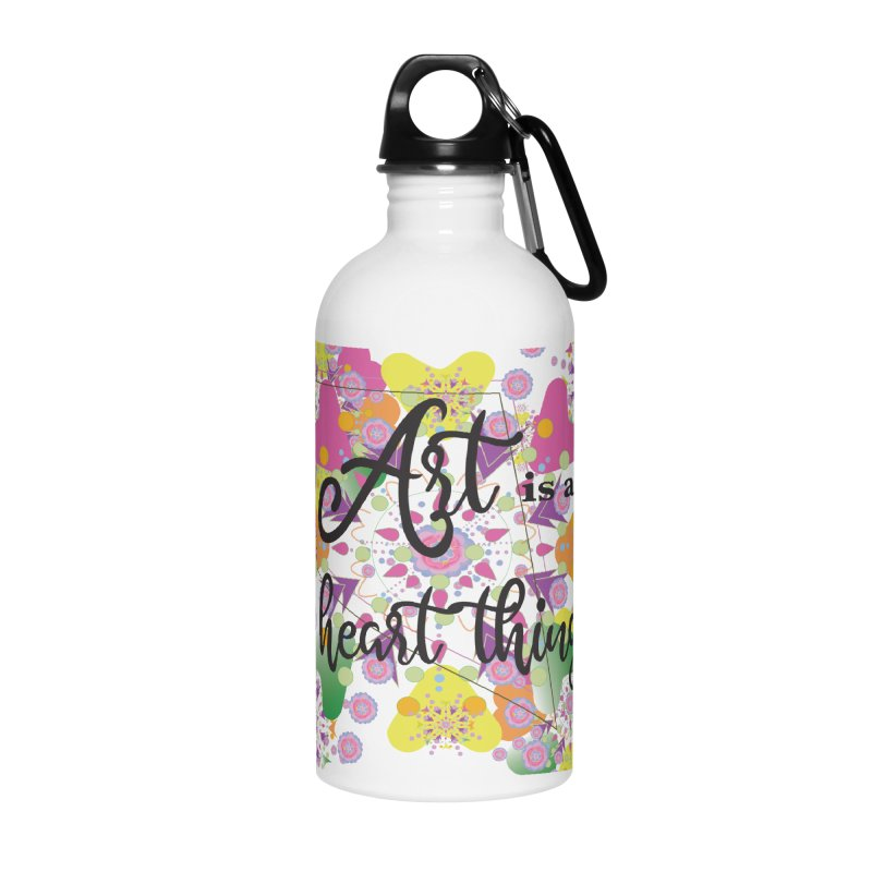 Art is Accessories Water Bottle by MyInspirationalGifts Artist Shop