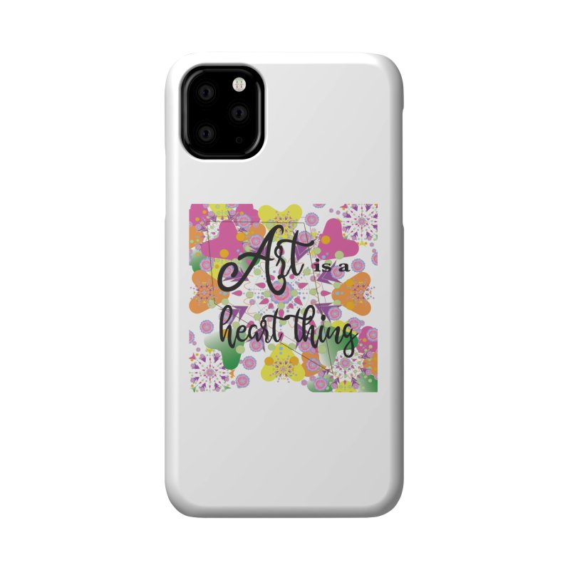 Art is a Heart Thing Accessories Phone Case by MyInspirationalGifts Artist Shop