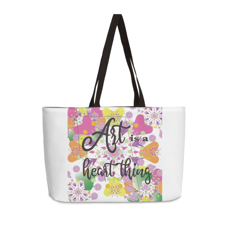 Art is a Heart Thing Accessories Weekender Bag Bag by MyInspirationalGifts Artist Shop