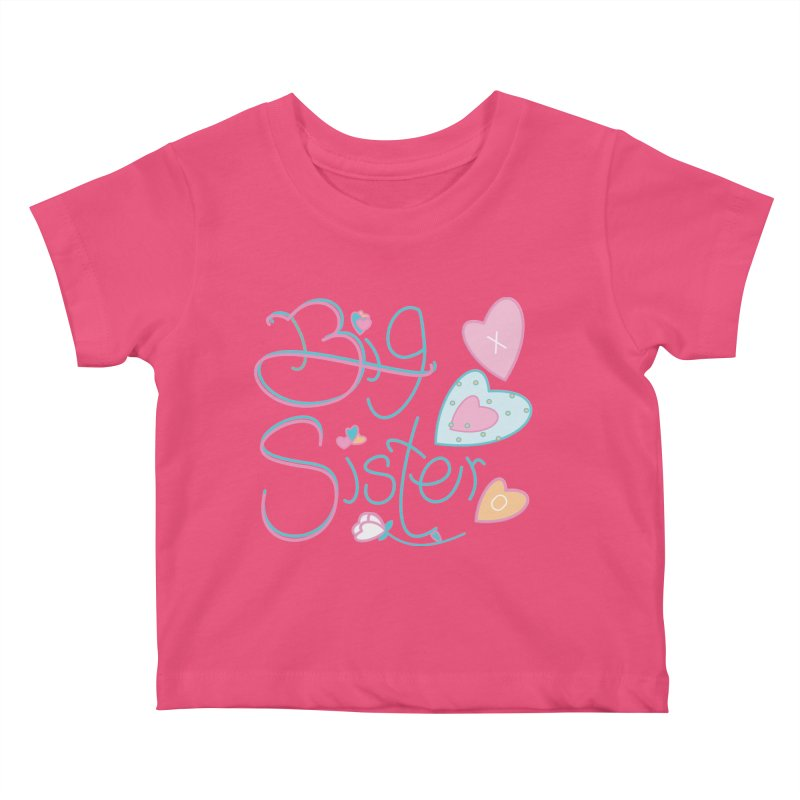 Big Sister Kids Baby T-Shirt by MyInspirationalGifts Artist Shop