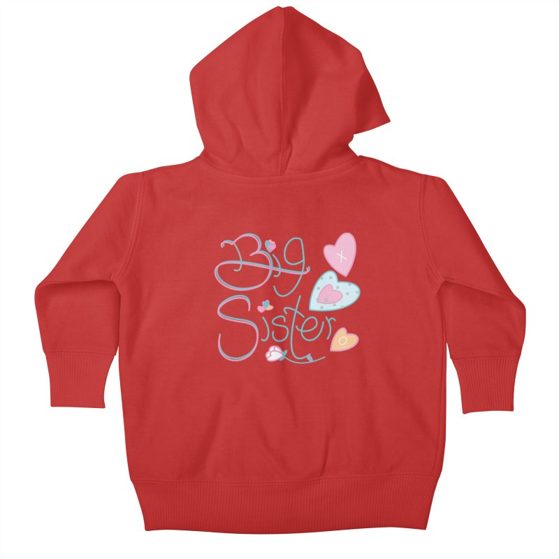 Big Sister Kids Baby Zip-Up Hoody by MyInspirationalGifts Artist Shop
