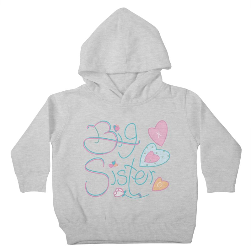 Big Sister Kids Toddler Pullover Hoody by MyInspirationalGifts Artist Shop