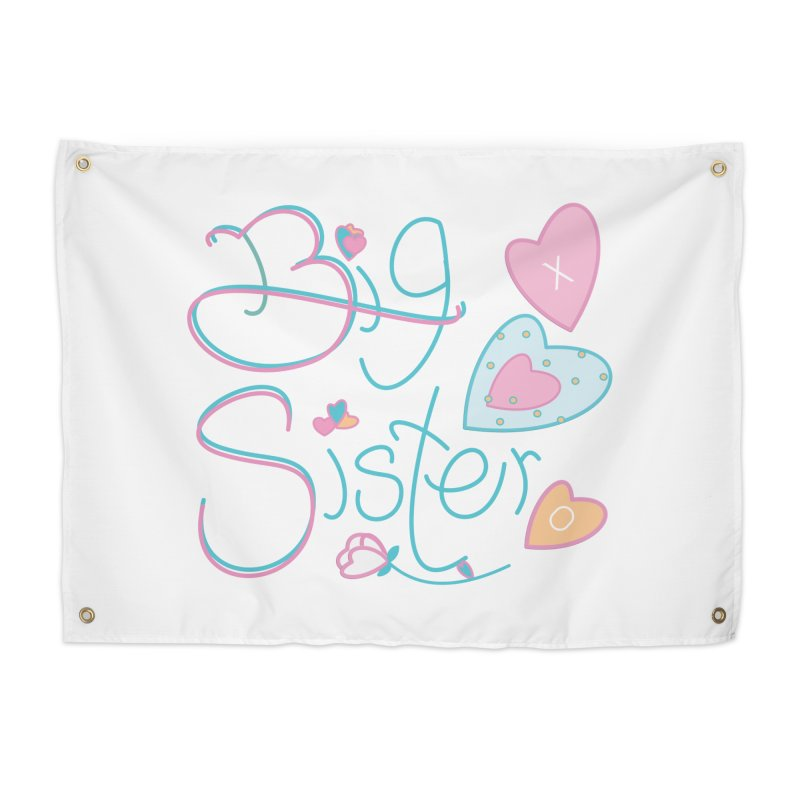 Big Sister Home Tapestry by MyInspirationalGifts Artist Shop