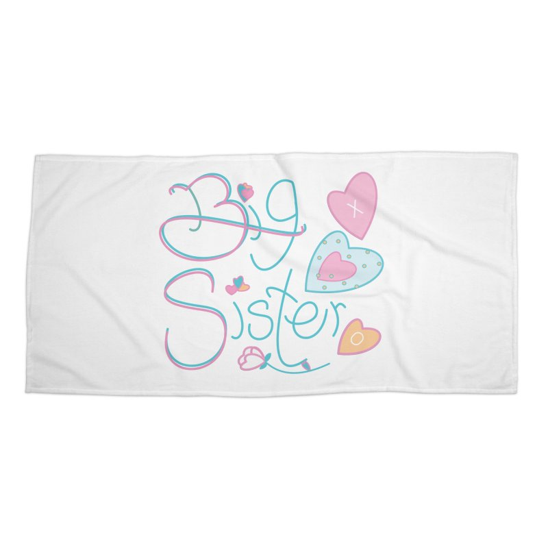 Big Sister Accessories Beach Towel by MyInspirationalGifts Artist Shop