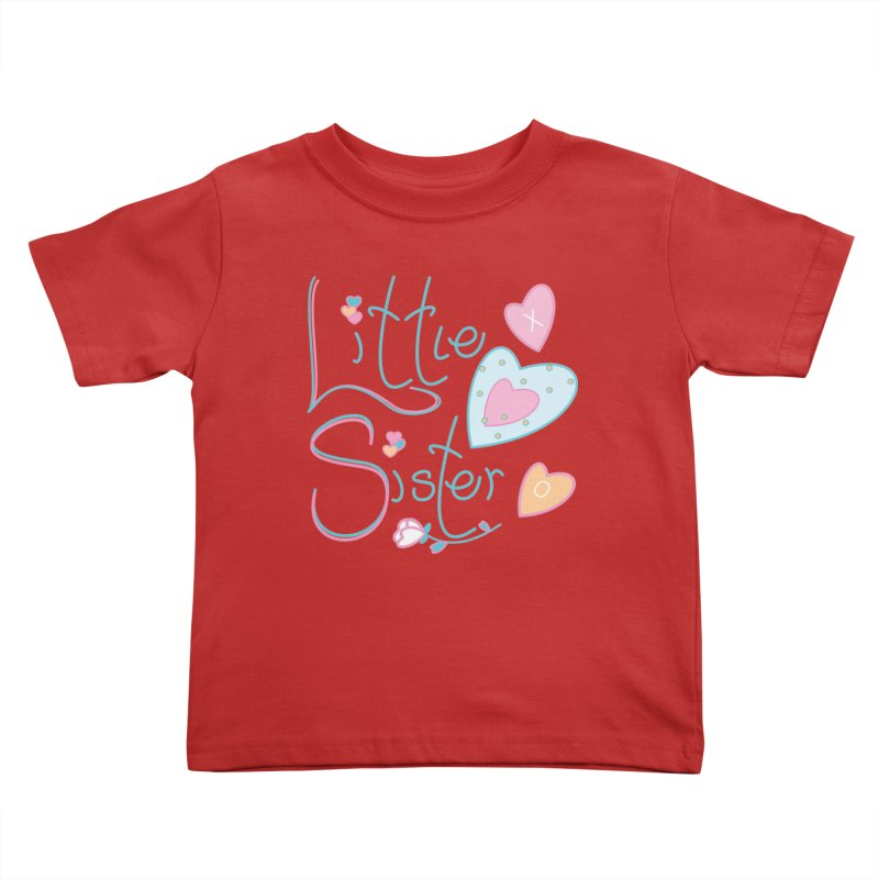 Little Sister Kids Toddler T-Shirt by MyInspirationalGifts Artist Shop