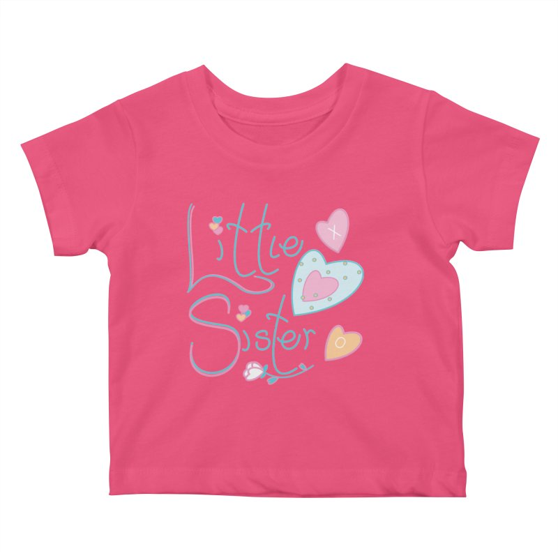 Little Sister Kids Baby T-Shirt by MyInspirationalGifts Artist Shop